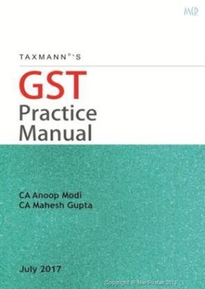 Gst practice manual anoop modi mahesh gupta 9789386635594 for Interior decoration hsn code gst