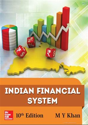 Indian Financial System 10th Edition 2017 By M Y Khan Mcgraw Hill