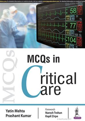 MCQs in Critical Care 2018 By Yatin Mehta and Prashant Kumar