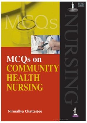 Mcqs On Community Health Nursing, 9789351522263, Chatterjee