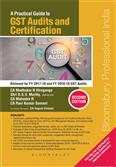 A Practical Guide to GST Audits and Certification (Second Edition)