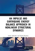 An Impulse and Earthquake Energy Balance Approach in Nonlinear Structural Dynamics 2021 Edition