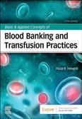 BASIC AND APPLIED CONCEPTS OF BLOOD BANKING AND TRANSFUSION PRACTICES 5ED (PB 2021)