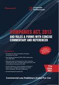 Companies Act, 2013 and Rules & Forms with Concise Commentary and Referencer 11th Edition 2021