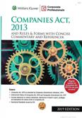Companies Act 2013 and Rules & Forms With Concise Commentary and Referencer Edition 2019