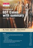 Compendium of GST Cases with Summary Sixth Edition