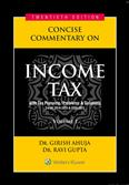 Concise Commentary on Income Tax with Tax Planning/Problems & Solutions for AY 2019-2020 & 2020-2021