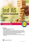 Ind AS Practices Demystified - 2nd Edition