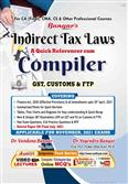 Indirect Tax Laws A Quick Referencer cum Compiler for Nov 2021