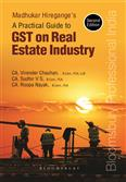 Madhukar Hiregange's A Practical Guide to GST on Real Estate Industry