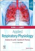 NUNN AND LUMBS APPLIED RESPIRATORY PHYSIOLOGY WITH ACCESS CODE 9ED (HB 2021)
