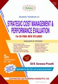 Padhuka's Student Handbook on Strategic Cost Management & Performance Evaluation for CA Final New Syllabus