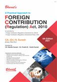 Practical Approach To Foreign Contribution (Regulation) Act 2010 Fifth Edition