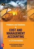 Problems and Solutions In Cost & Management Accounting (CA Intermediate)