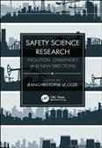 Safety Science Research Evolution Challenges And New Directions 2020 Edition