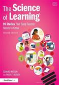 The Science of Learning 99 Studies That Every Teacher Needs to Know 2021 Edition