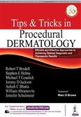 Tips and Tricks In Procedural Dermatology